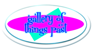 Gallery of Things Past