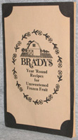 Brady Farms, Inc: Year 'Round Recipes for