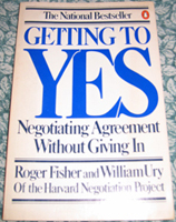 Getting to Yes, by Roger Fisher and William L. Ury