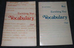 Enriching Your Vocabulary, by Joseph R. Orgel. Oxford Book Company. New York' 1975