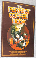 The Perfect Coffee Book.