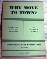Why Move to Town? by Mabel Moran